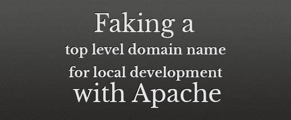Faking a top level domain name for local development with Apache