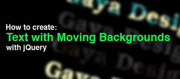 Text with Moving Backgrounds with jQuery