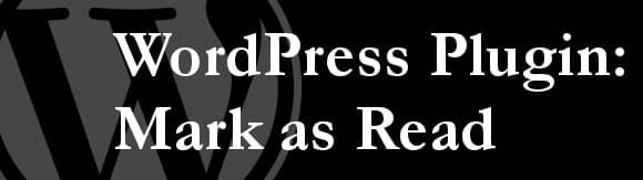 WordPress Plugin: Mark as Read